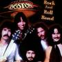 Rock & Roll Band - Boston
