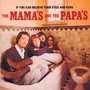 If You Can Believe Your Eyes & Ears - The Mamas and The Papas