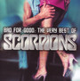 Bad For Good: Very Best Of - Scorpions
