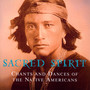 Indians-Chants & Dances - Sacred Spirit