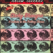 Opium Jukebox: Sticky Bhangra - Tribute to The Rolling Stones