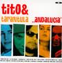Andalucia - Tito & Tarantula