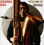 Adama/Ima - Yochk'o Seffer