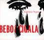 Lagrimas Negras - Bebo Valdes / Diego El Cigala