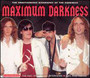 Maximum Darkness - The Darkness