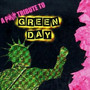 A Punk Tribute To Green D - Tribute to Green Day