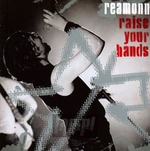Raise Your Hands: Live - Reamonn