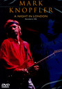 A Night In London - Mark Knopfler