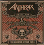 The Greater Of Two Evils - Anthrax