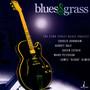 Blues & Grass - 52nd Street Blues Project