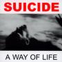 A Way Of Live - Suicide