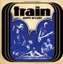Alive At Last - Train