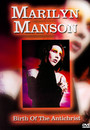 Most Famous Hits - Birth Of The Antichrist - Marilyn Manson