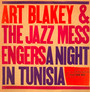 A Night In Tunisia - Art Blakey / The Jazz Messengers