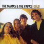 Gold - The Mamas and The Papas