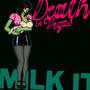 Milk It - Best Of - Death In Vegas