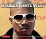 Maximum - Kanye West