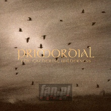 The Gathering Wilderness - Primordial