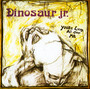 You're Living All Over Me - Dinosaur JR.