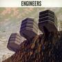 Engineers - Engineers