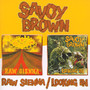 Raw Sienna/Looking In - Savoy Brown