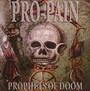 Prophets Of Doom - Pro-Pain