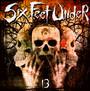13 - Six Feet Under