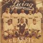 Classics - Living Legends