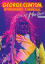Live At Montreux 2004 - George Clinton