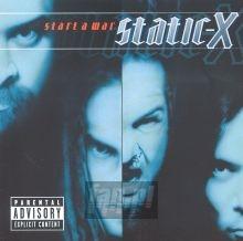 Start A War - Static-X
