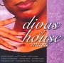 Divas Of House Music - V/A