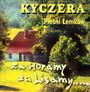 Za Horamy, Za Lisamy... Pieśni Łemków - Kyczera
