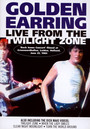 Live From The Twilight Zo - The Golden Earring