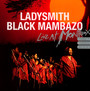 Live In Montreux 87/89/00 - Ladysmith Black Mambazo