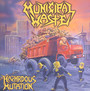 Hazardous Mutation - Municipal Waste