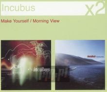 Make Yourself/Morning View - Incubus