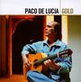 Gold - Paco De Lucia
