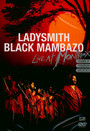 Live At Montreux 97/89/20 - Ladysmith Black Mambazo