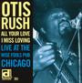 All Your Love I Miss Lovi - Otis Rush