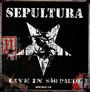 Live In Sao Paulo - Sepultura