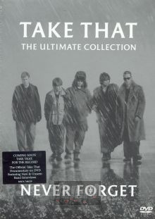 Never Forget-Ultimate Collection - Take That