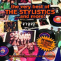 Very Best Of & More - The Stylistics