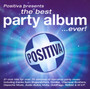 The Best Party Album... Fever! - Positiva Presents