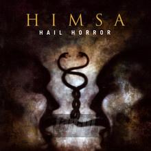 Hail Horror - Himsa