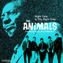 Night Time Is The Right - The Animals
