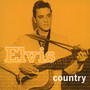 Elvis Country - Elvis Presley