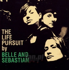 The Life Pursuit - Belle & Sebastian