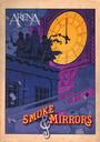 Smoke & Mirrors - Arena