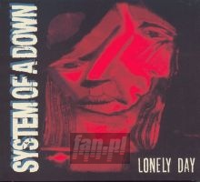 Lonely Day - System Of A Down