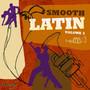 Smooth Latin vol.2 - V/A